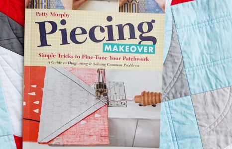 Book Review and Giveaway: Piecing Makeover by Patty Murphy